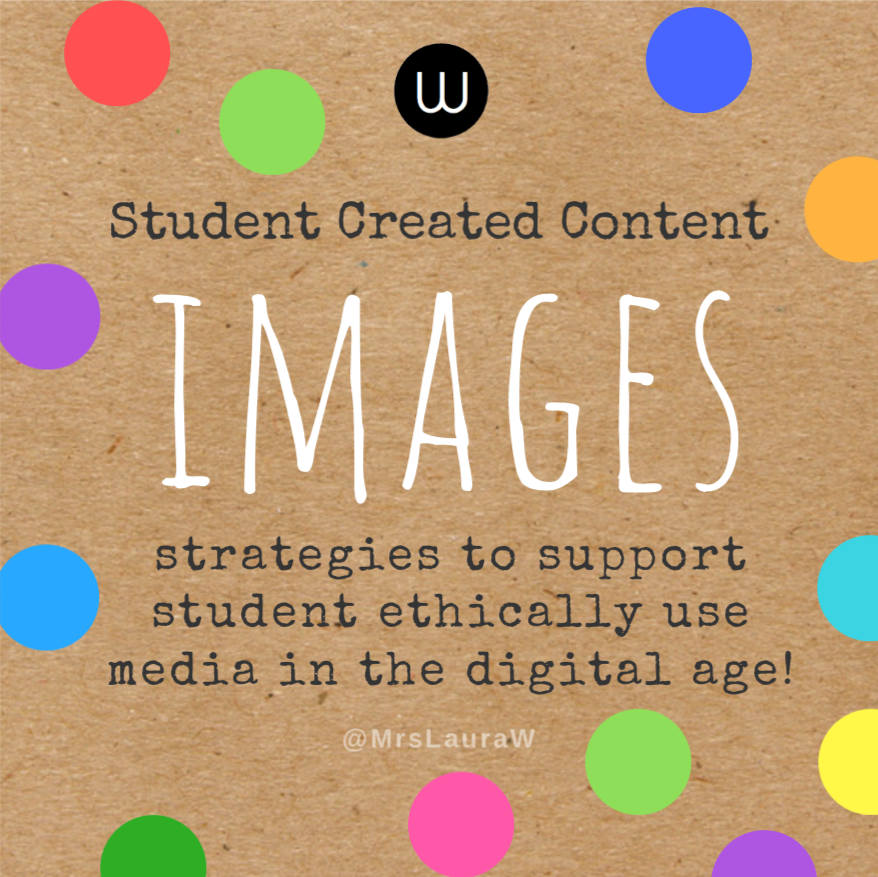 Student Created Content - Images